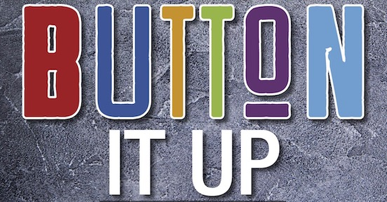 Image of Button It Up title with multi-color letters.